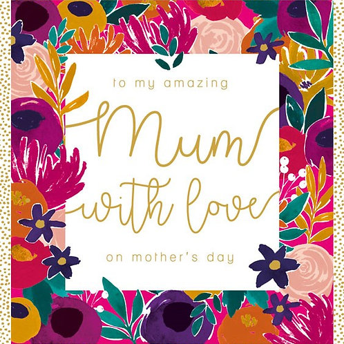 Amazing Mum With Love Mother's Day Card