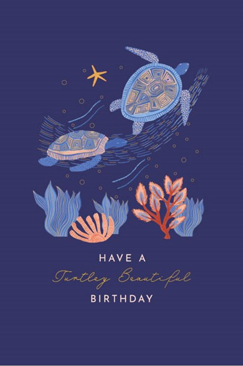 Tranquility 'Turtley Beautiful Day' Birthday Card