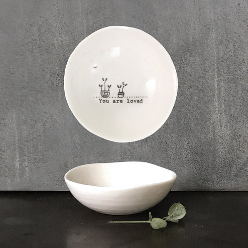Small 'You Are Loved' Wobbly Porcelain Bowl