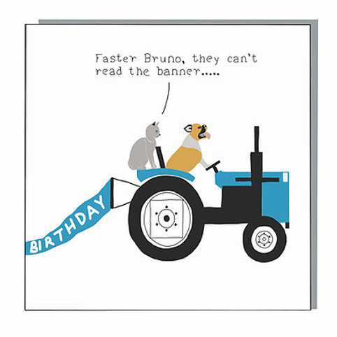 'Faster Bruno' Not at all Jack Birthday Card
