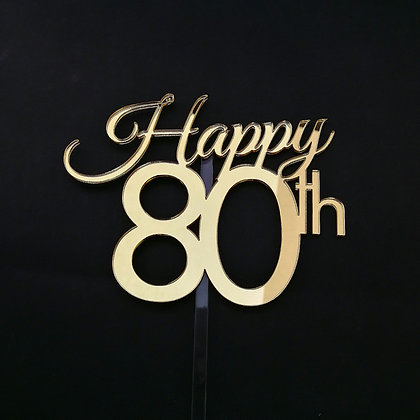 'Happy 80th' Birthday Cake Topper