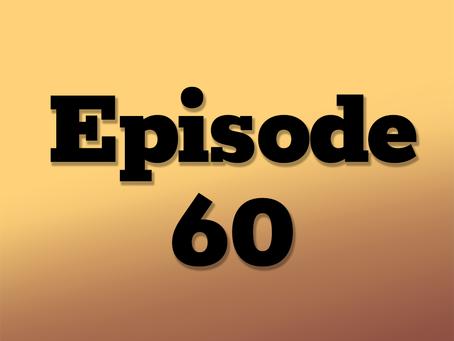 Ep. 60: One Neon Night, Part 2