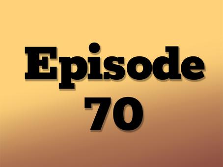 Ep. 70: One Neon Night, Part 12
