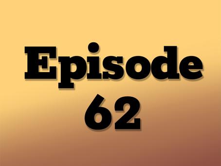 Ep. 62: One Neon Night, Part 4
