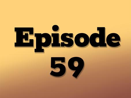 Ep. 59: One Neon Night, Part 1