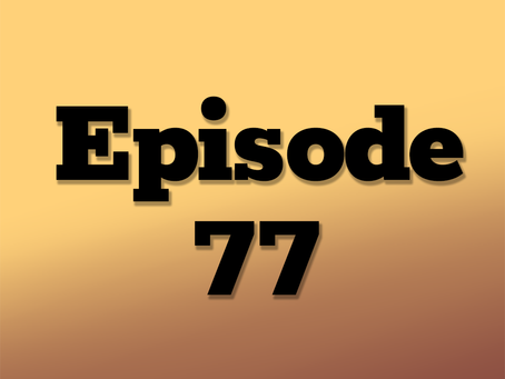 Ep. 77: The Obsidian Cloud, Part 4
