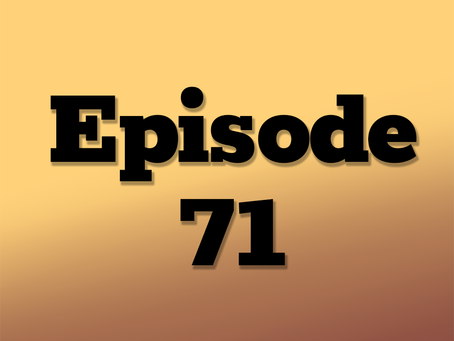 Ep. 71: One Neon Night, Part 13