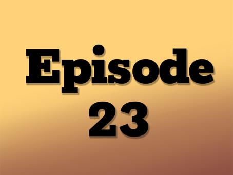 Ep. 23: Questionable Measures, Part 5