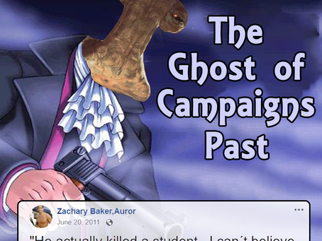 The Ghost of Campaigns Past