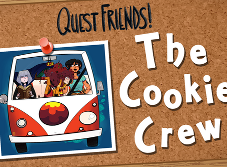 New Miniseries: The Cookie Crew!