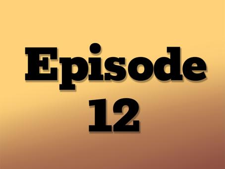 Ep. 12: The Clockwork City, Part 8
