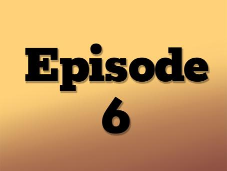 Ep. 6: The Clockwork City, Part 2