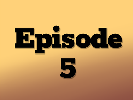 Ep. 5: The Clockwork City, Part 1