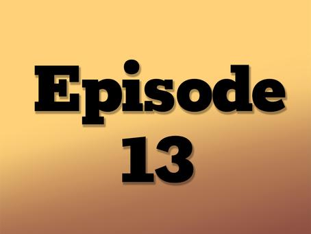 Ep. 13: The Clockwork City, Part 9
