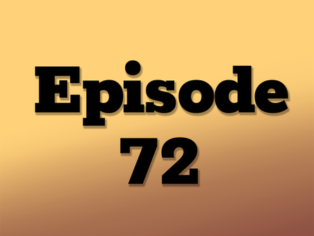 Ep. 72: Xoc's Memory, Part 1
