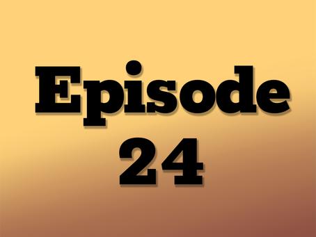 Ep. 24: Questionable Measures, Part 6