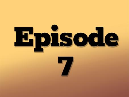 Ep. 7: The Clockwork City, Part 3
