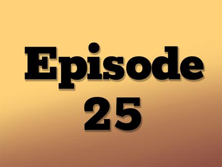 Ep. 25: Questionable Measures, Part 7