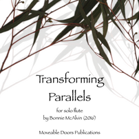 Transforming Parallels, for solo flute $14.99