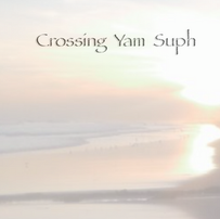 Crossing Yam Suph, for flute with reverb  $19.99