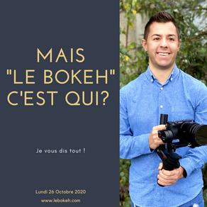 """Mais, """"Le Bokeh"""", c'est qui ?"""
