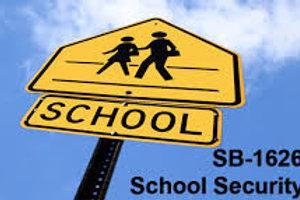 SB 1626 SCHOOL SECURITY COURSE