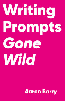 Writing Prompts Gone Wild cover revised.