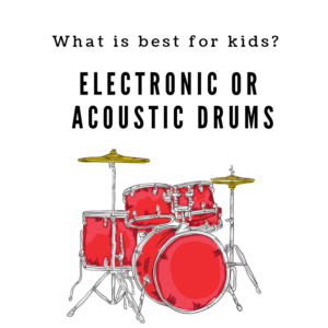 Electric drum kit or acoustic drum kit for kids, what is best?