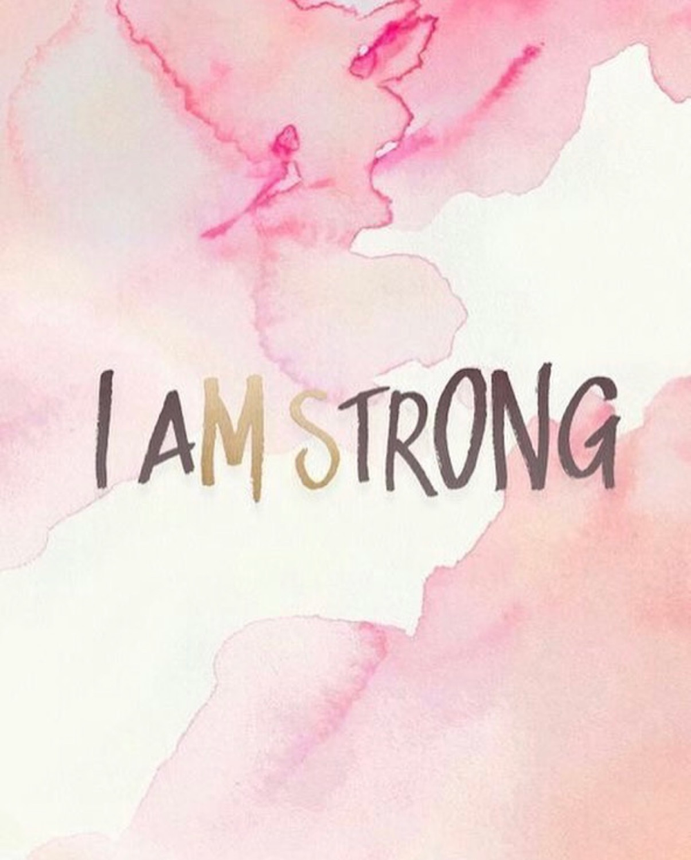 'I am strong' written on pink background
