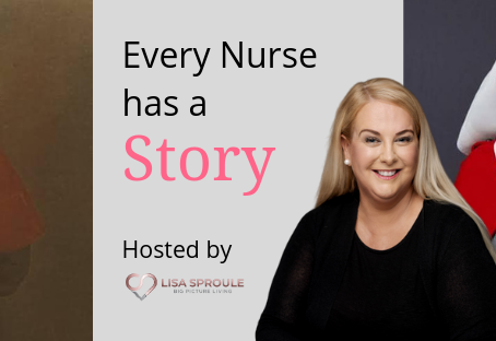 Nurses and their Stories - Vision and Direction