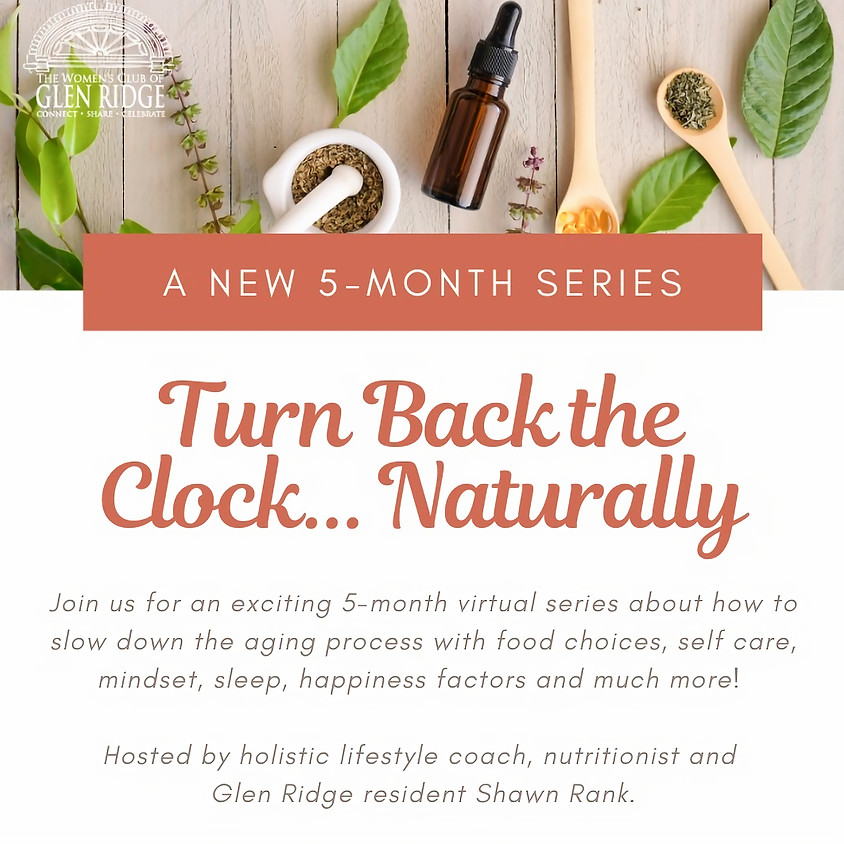 Turn Back the Clock...Naturally