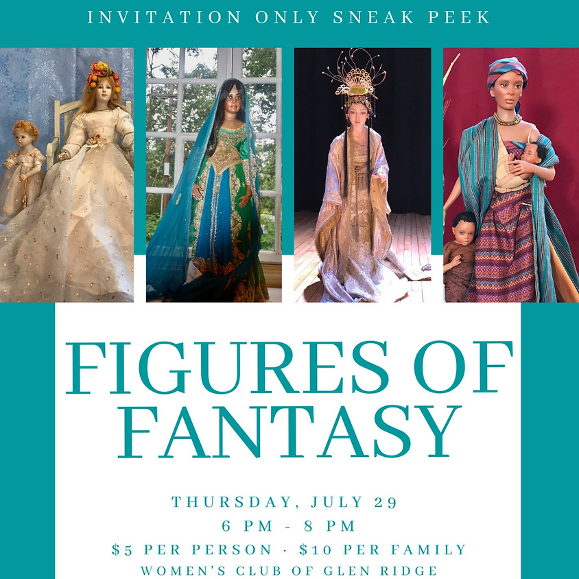 Figures of Fantasy - Members only on July 29