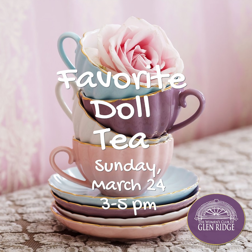Favorite Doll Tea - CLOSED