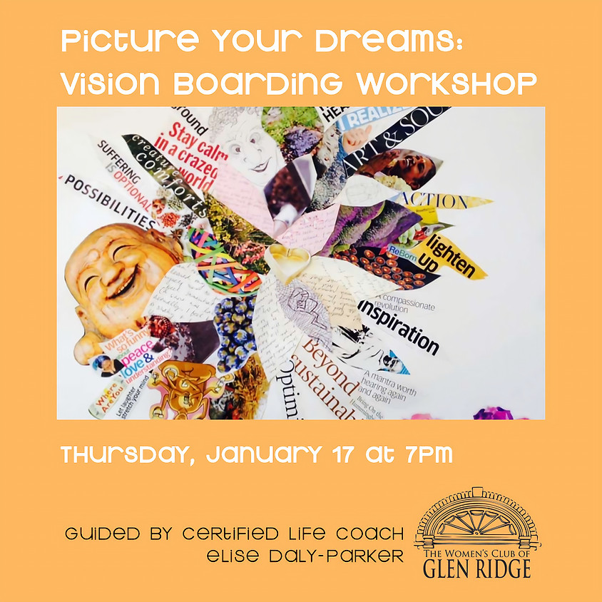 Picture Your Dreams Vision Boarding Workshop