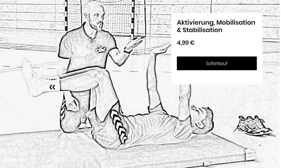 Aktivierung, Mobilisation, Stabilisation