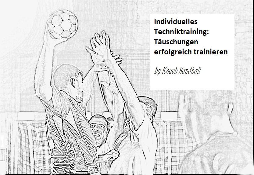 Individuelles Techniktraining - Täuschun