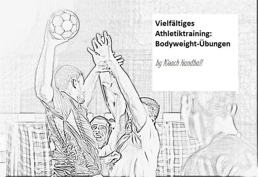 Vielfältiges Athletiktraining - Bodyweig