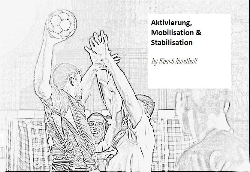 Aktivierung, Mobilisation & Stabilisatio