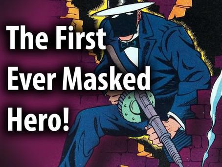1st Masked Comic Hero!