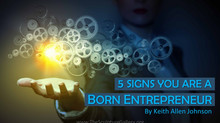 5 Signs You Are A Born Entrepreneur