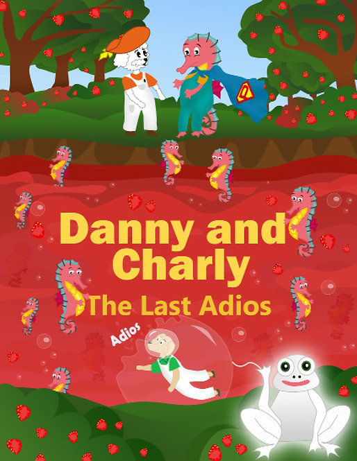 Charly and Danny the last adios