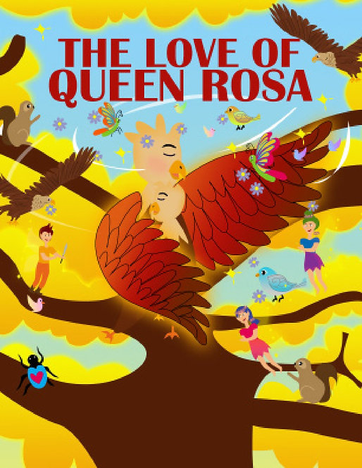 The Love of Queen Rosa