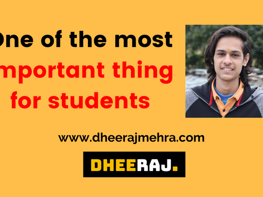 One of the most Important thing for Students