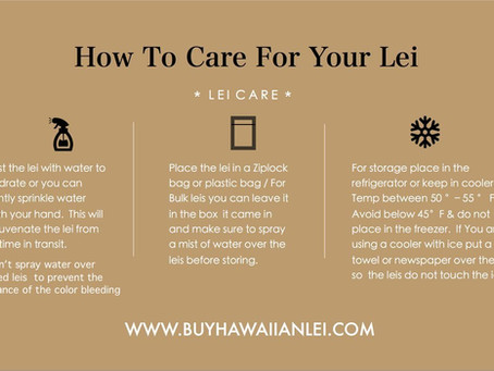 Extend the Life or Your Hawaiian Lei with Proper Care