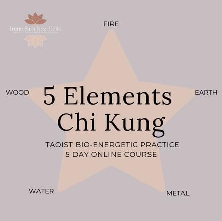 5 Elements Chi Kung