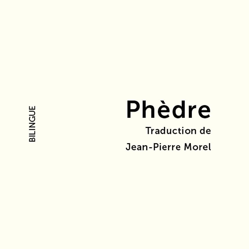Phèdre - Marina Tsvétaïéva - Traduction JP Morel - Bilingue Fr-Ru - Théâtre
