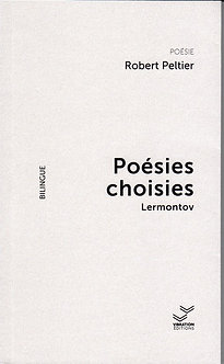 Poésies choisies. Lermontov. Traduction Robert Peltier