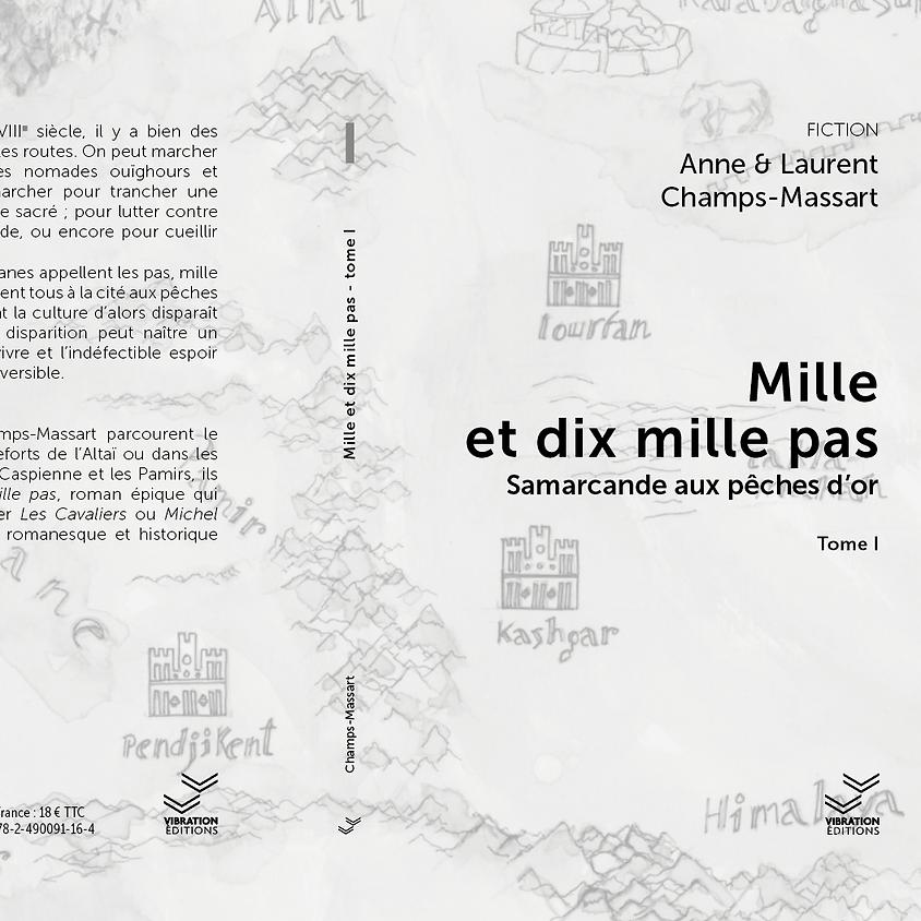 Mille et dix mille pas - tome 1- Champs & Massart