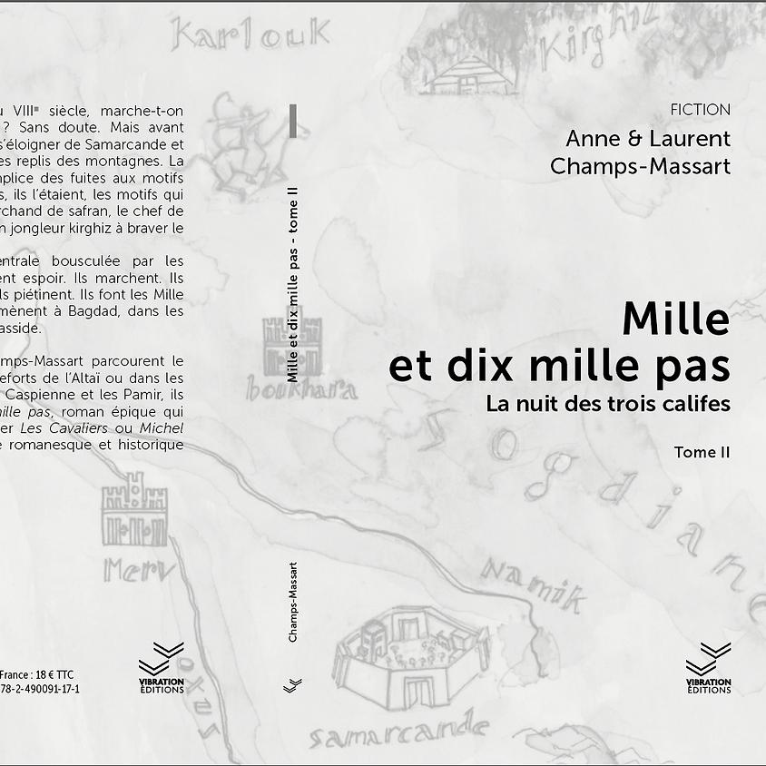 Mille et dix mille pas - tome 2 - Champs & Massart