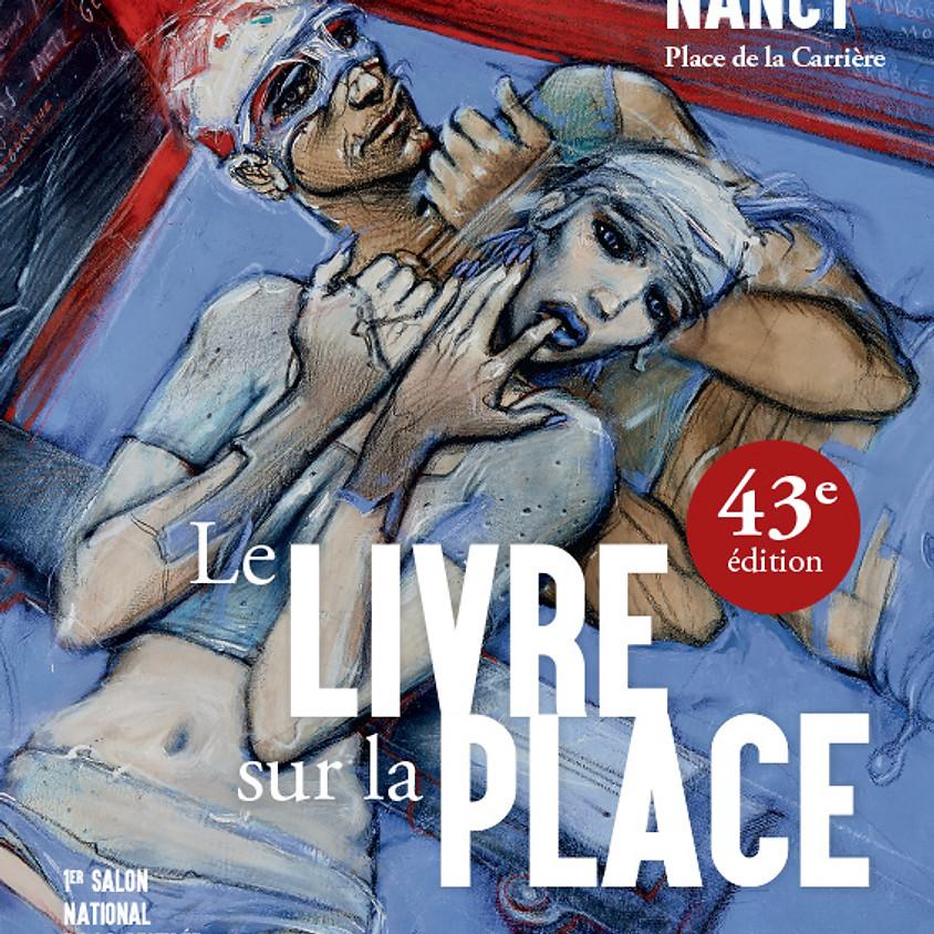 Le livre sur la Place - Salon de Nancy 2021